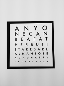 Cool printed Fathers Day card based on an Opticians eye chart