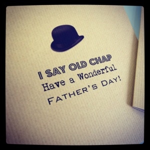 Printed Fathers Day card, with bowler hat and vintage font.