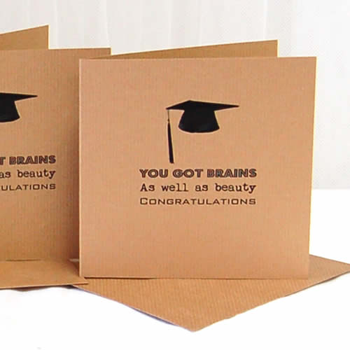 Recycled You got brains as well as beauty Graduation Cards